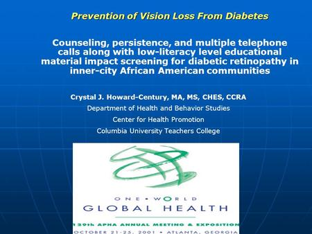 Prevention of Vision Loss From Diabetes Counseling, persistence, and multiple telephone calls along with low-literacy level educational material impact.