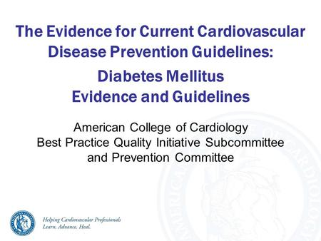 Ada clinical practice guidelines 2014