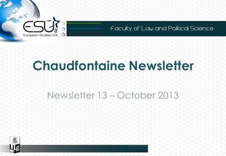 Chaudfontaine Newsletter Newsletter 13 – October 2013.