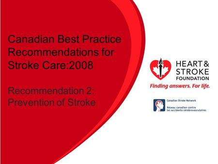 Canadian Best Practice Recommendations for Stroke Care:2008