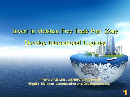 Invest in Meishan Free Trade Port Zone Develop International Logistics Invest in Meishan Free Trade Port Zone Develop International Logistics ----YANG.