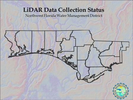 LiDAR Data Collection Status Northwest Florida Water Management District.