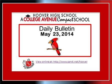 View online at:  Daily Bulletin May 23, 2014.