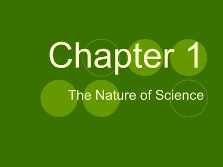 Chapter 1 The Nature of Science. Standards of Measurement Accurate measurement is needed in a valid experiment. Standard —an exact quantity that people.