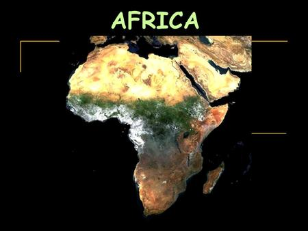 AFRICA. beauty * adventure * suffering wild * primitive.