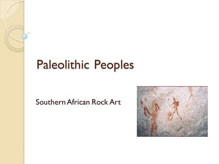 Southern African Rock Art