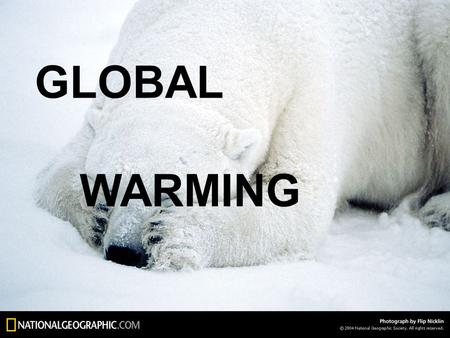 GLOBAL WARMING. Global Warming an average increase in the temperature of the atmosphere near the Earth ' s surface and in the troposphere1, which can.