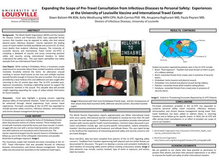 Expanding the Scope of Pre-Travel Consultation from Infectious Diseases to Personal Safety: Experiences at the University of Louisville Vaccine and International.