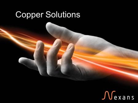 Copper Solutions. Nexans Cabling Solutions 04 September 2015 2 LANmark5 EVO Based LANmark 6 EVO Based Screened & Unscreened LANmark 6A EVO Based, Screened.