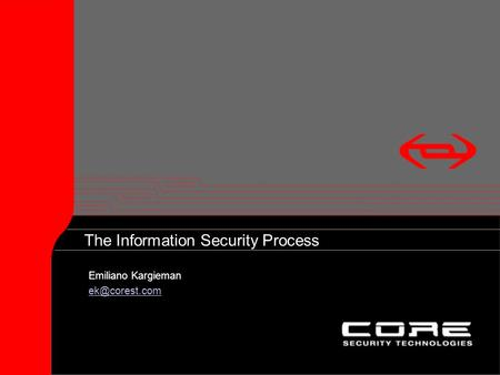 The Information Security Process Emiliano Kargieman