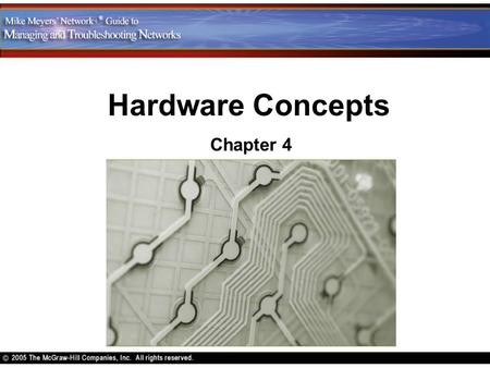 Hardware Concepts Chapter 4. Contents Explain the different types of network topology Describe the different types of network cabling Describe and distinguish.
