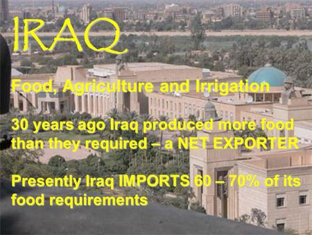 IRAQ Food, Agriculture and Irrigation