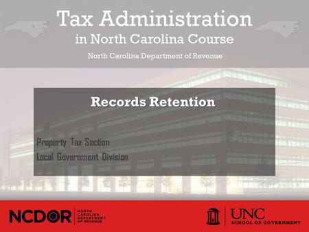 Property Tax Section Local Government Division Records Retention Records Retention.