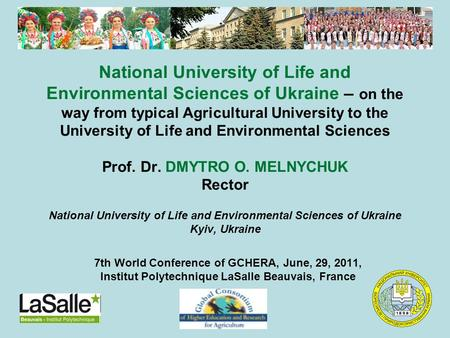 National University of Life and Environmental Sciences of Ukraine – on the way from typical Agricultural University to the University of Life and Environmental.