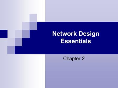Network Design Essentials Chapter 2. 2 Learning Objectives Design a network layout Understand various networking topologies Integrate hubs into your networks.