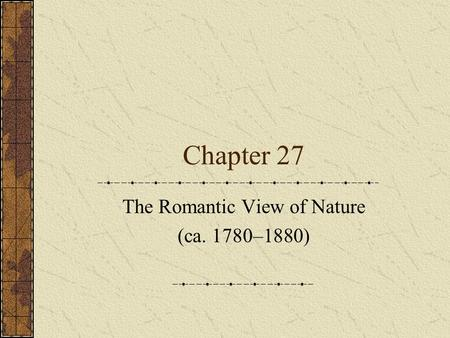 romanticism in the aspect of nature The romantic period the nature of romanticism as a term to cover the most distinctive writers who flourished in the last years of the 18th century and the first decades of the 19th.