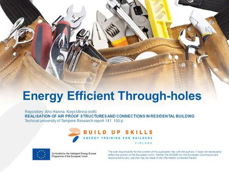 Energy Efficient Through-holes The sole responsibility for the content of this publication lies with the authors. It does not necessarily reflect the opinion.