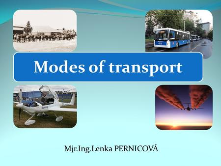 Modes of transport ppt slides
