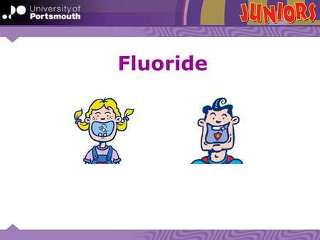 Fluoride. What does fluoride do? What is fluoride? Why is fluoride important? Fluoride is a chemical It helps make teeth stronger It helps to fight decay.