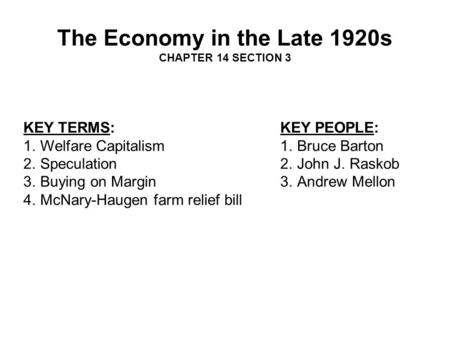 The Economy in the Late 1920s CHAPTER 14 SECTION 3