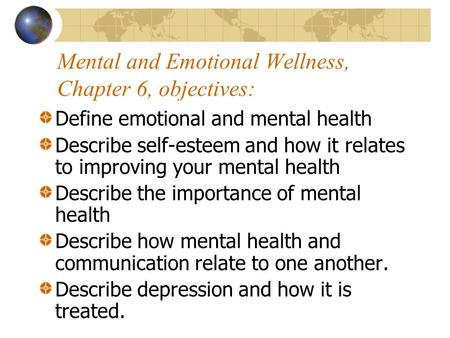 Mental and Emotional Wellness, Chapter 6, objectives:
