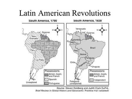 Latin American Revolutions Society Divided Class dictated people's place in society 1st - Peninsulares - Born in Spain 2nd - Creoles - Spaniards born.