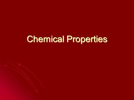 Chemical Properties. Recall: A physical property is a characteristic of a substance that helps us to identify it (colour, texture, density…) A physical.