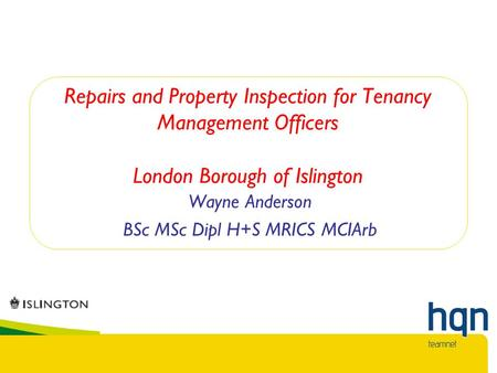 Repairs and Property Inspection for Tenancy Management Officers London Borough of Islington Wayne Anderson BSc MSc Dipl H+S MRICS MCIArb.