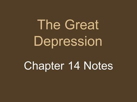 The Great Depression Chapter 14 Notes. Black Tuesday.