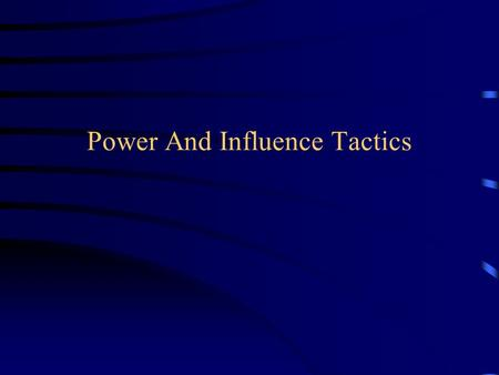 Power And Influence Tactics. Coercive Power The target person complies in order to avoid punishments he or she believes are controlled by the agent.