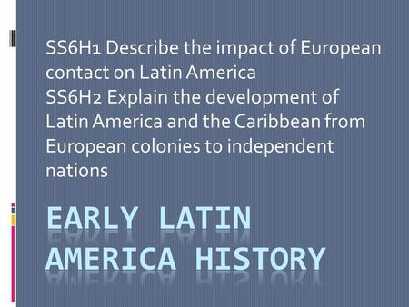 Early latin america history