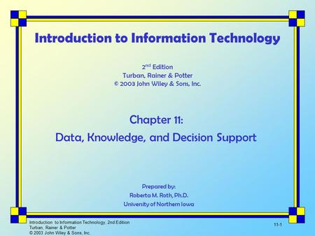 Chapter 11: Data, Knowledge, and Decision Support
