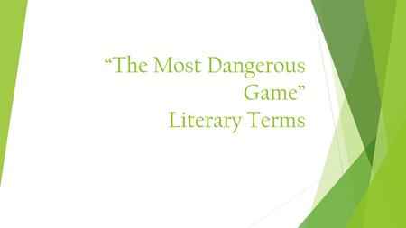 """The Most Dangerous Game"" Literary Terms"