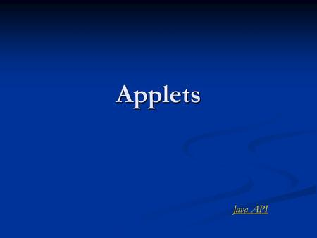 Applets Java API.