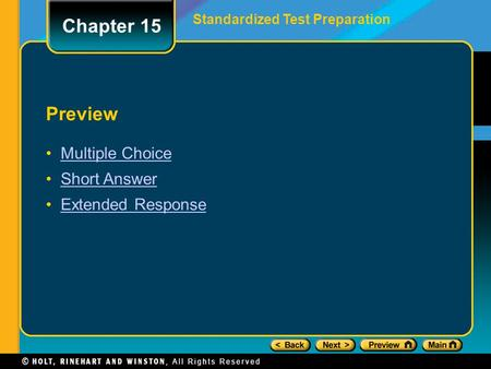 Preview Multiple Choice Short Answer Extended Response Standardized Test Preparation Chapter 15.