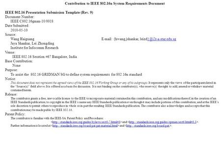 Contribution to IEEE 802.16n System Requirements Document IEEE 802.16 Presentation Submission Template (Rev. 9) Document Number: IEEE C802.16gman-10/0018.