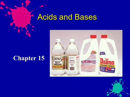Acids and Bases Chapter 15. Acids in Industry Sulfuric acid, H 2 SO 4, is the chemical manufactured in greatest quantity in the U.S. Eighty billion pounds.