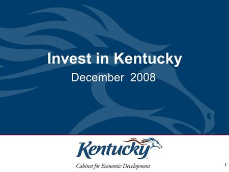 1 Invest in Kentucky December 2008. 2 Welcome to Kentucky HOFBRAUHAUS NEWPORT..