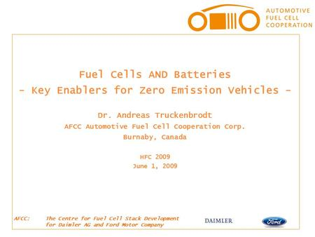 Fuel Cells AND Batteries - Key Enablers for Zero Emission Vehicles -