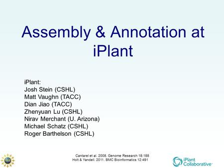 Assembly & Annotation at iPlant