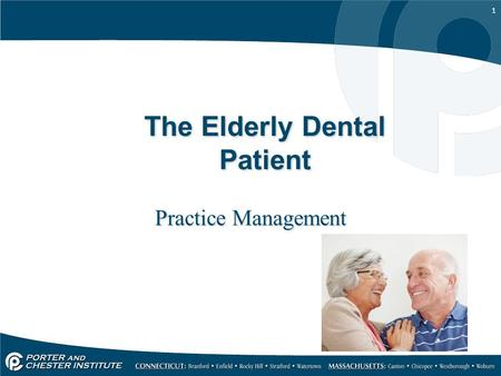 1 The Elderly Dental Patient Practice Management.