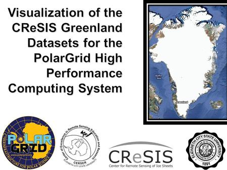 The Center for Remote Sensing of Ice Sheets (CReSIS) has been compiling Greenland ice sheet thickness data since 1993. The airborne program utilizes a.