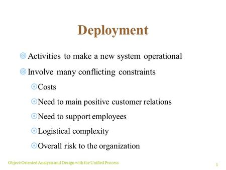 Deployment Activities to make a new system operational
