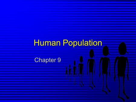 Human Population Chapter 9.