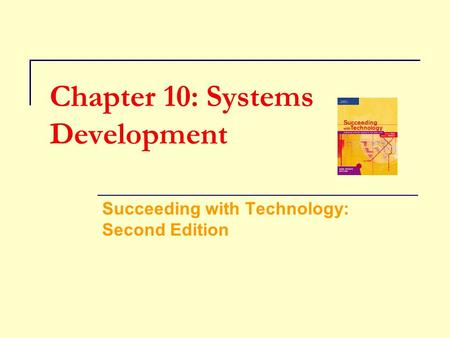 Chapter 10: Systems Development