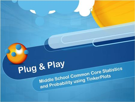 Plug & Play Middle School Common Core Statistics and Probability using TinkerPlots.