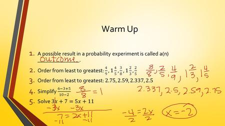 Warm Up. Lesson 48, Analyzing Measures of Central Tendency Probability and Statistics.