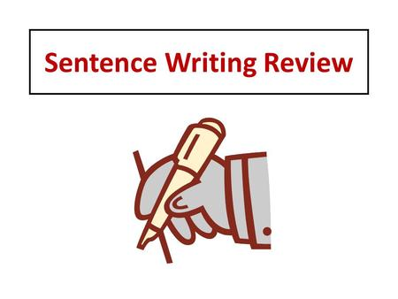 Sentence Writing Review