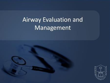 Objectives.. 1.Learn about basic airway anatomy 2.Conduct a preoperative airway assessment 3.Identify a potentially difficult airway 4.Understand the.