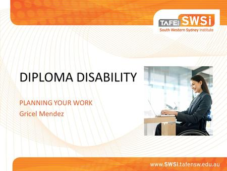 DIPLOMA DISABILITY PLANNING YOUR WORK Gricel Mendez.